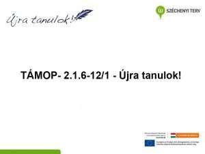 TÁMOP 2.1.6